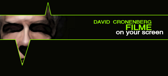 David Cronenberg Filme on your screen
